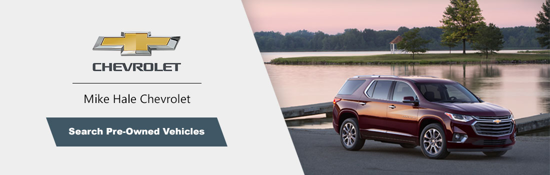 Search for Pre-Owned Chevrolet vehicles at MikeHaleChevrolet.com